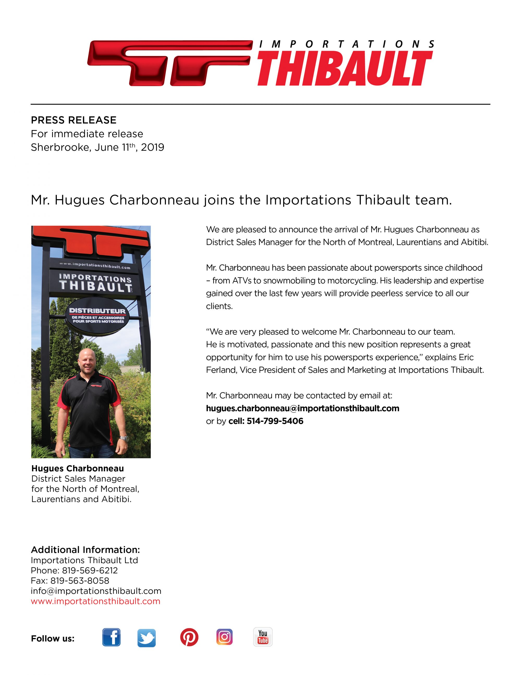 Mr. Hugues Charbonneau joins the Importations Thibault team.