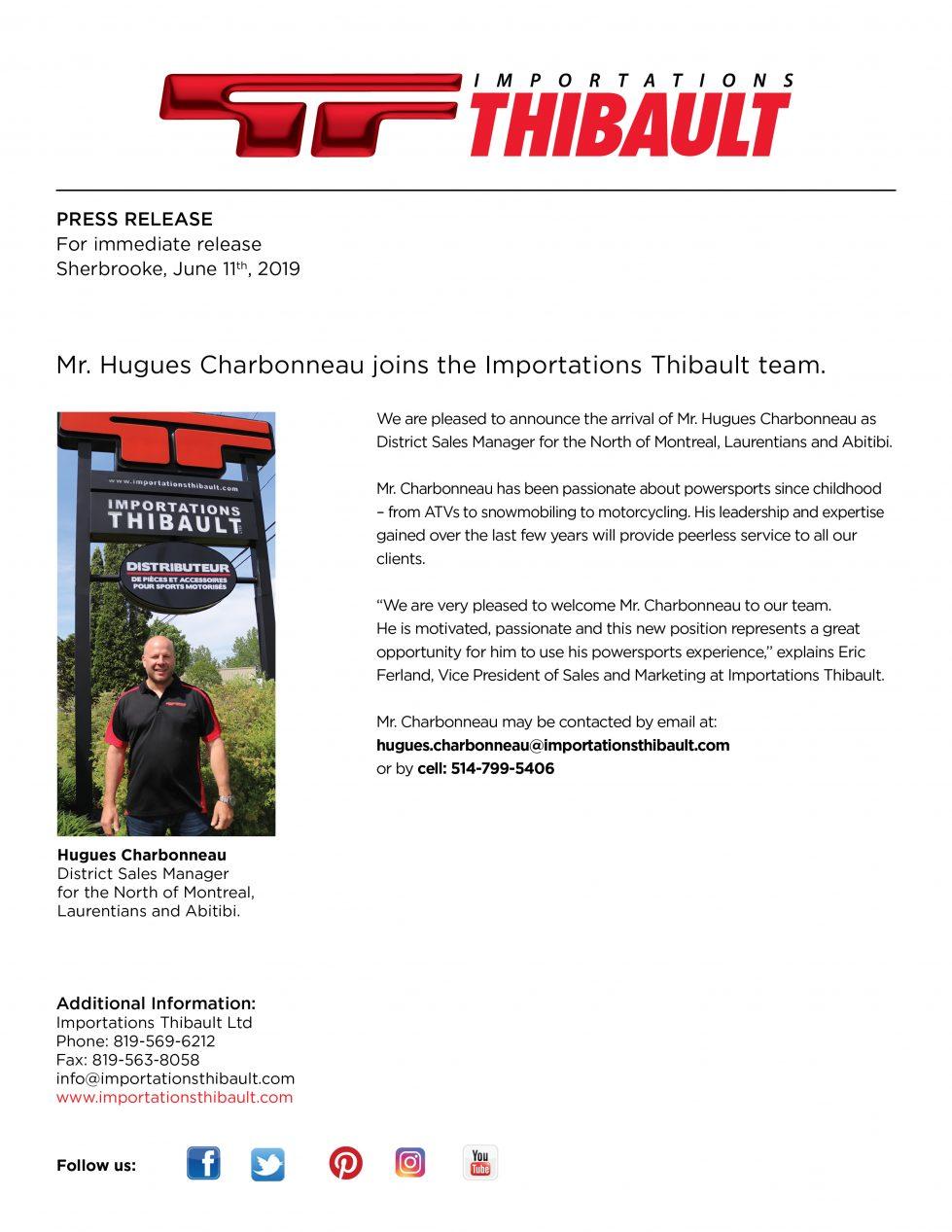Mr. Hugues Charbonneau joins the Importations Thibault team.