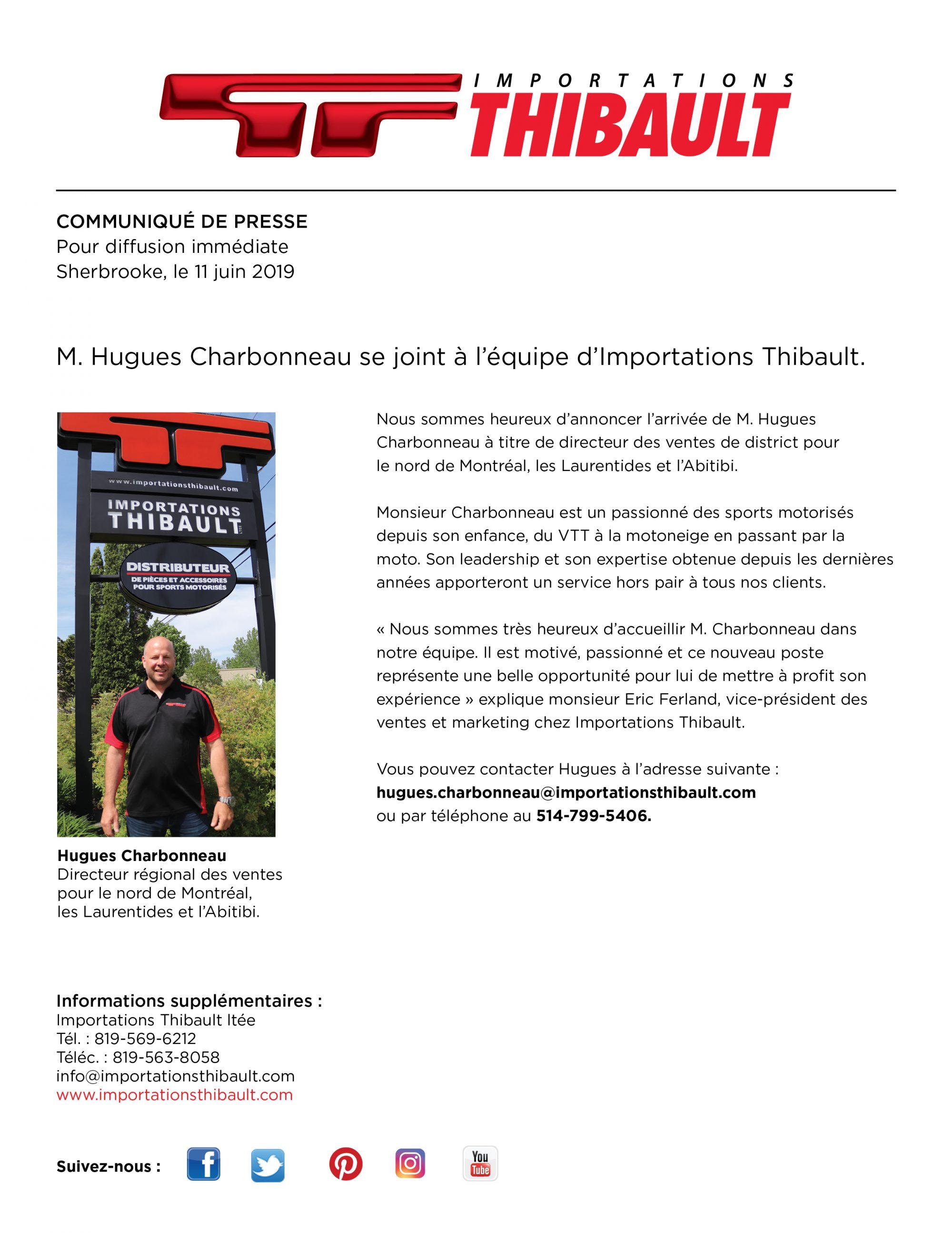 M. Hugues Charbonneau se joint à l'équipe d'Importations Thibault.