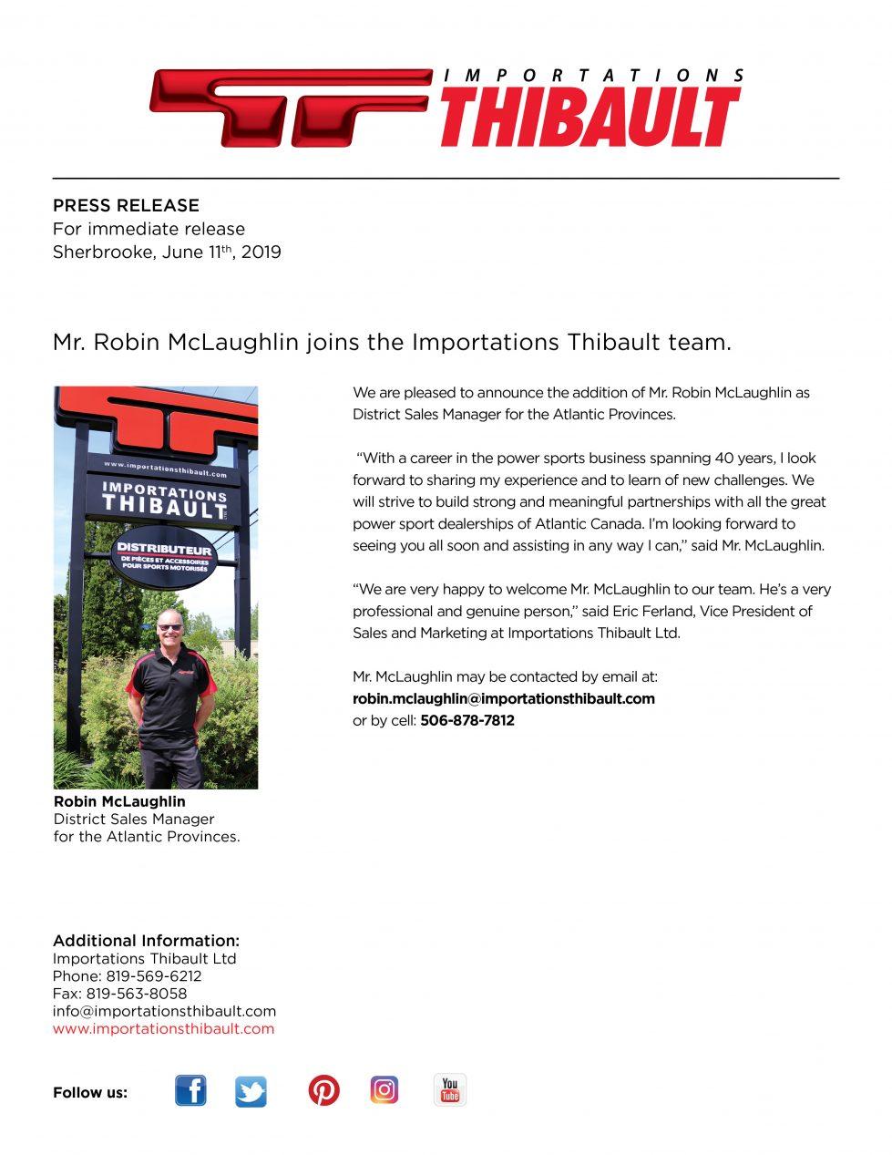 Mr. Robin McLaughlin joins the Importations Thibault team.