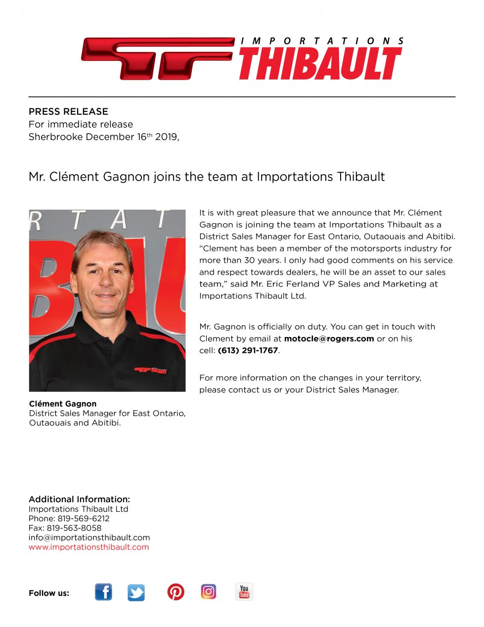 Mr Clément Gagnon joins the Importations Thibault team.