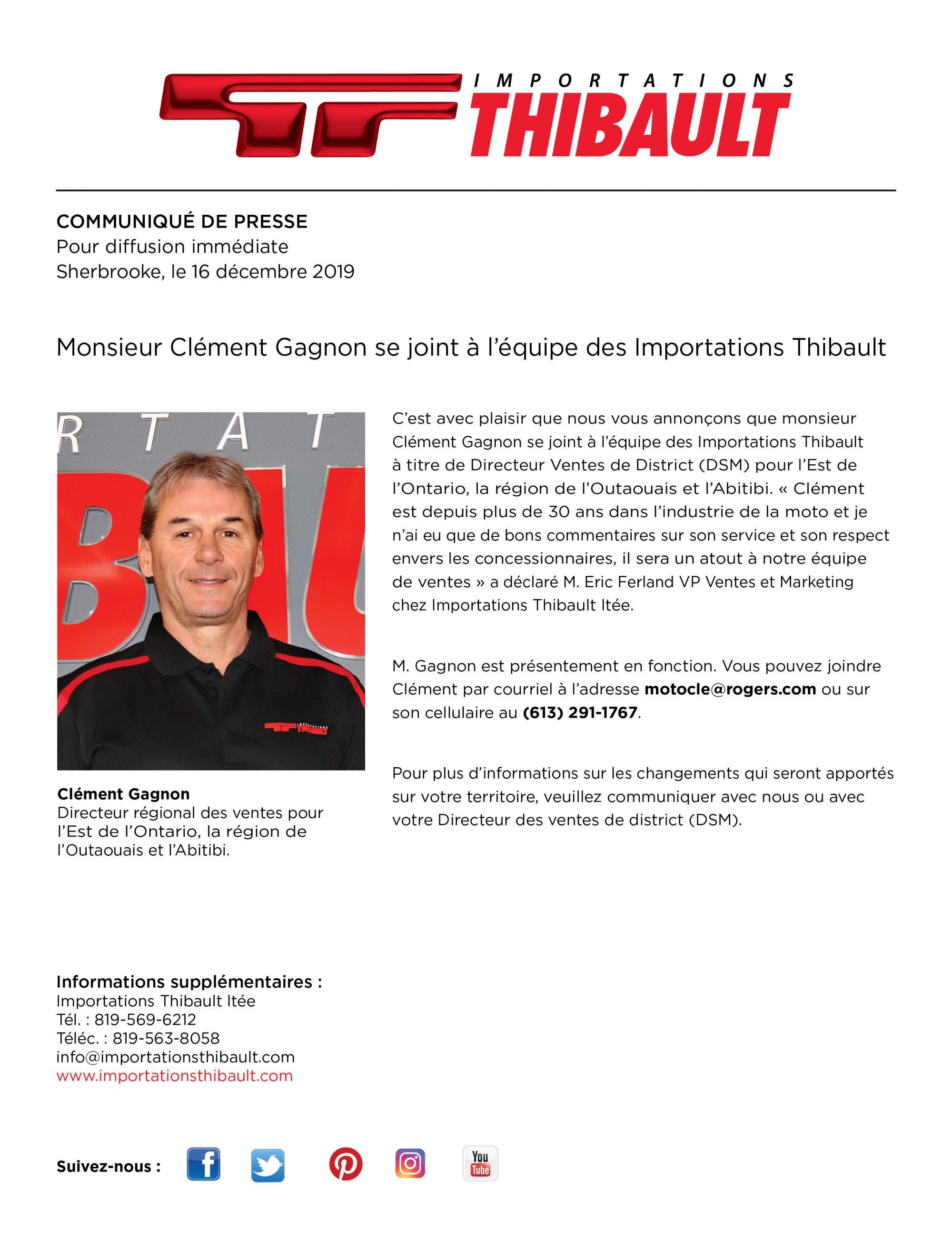 Monsieur Clément Gagnon se joint à l'équipe d'Importations Thibault.