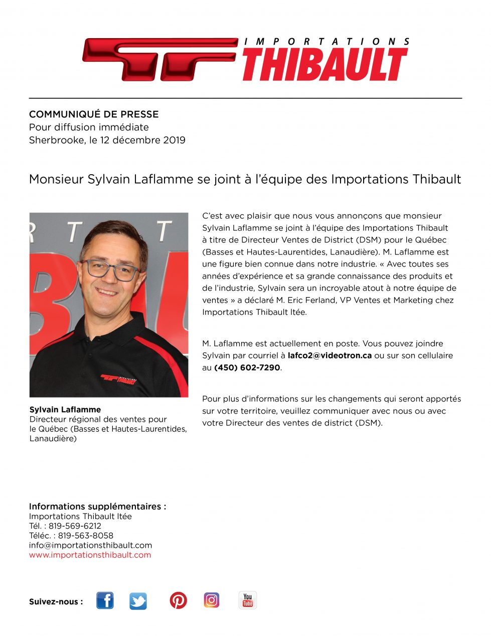 Monsieur Sylvain Laflamme se joint à l'équipe d'Importations Thibault.