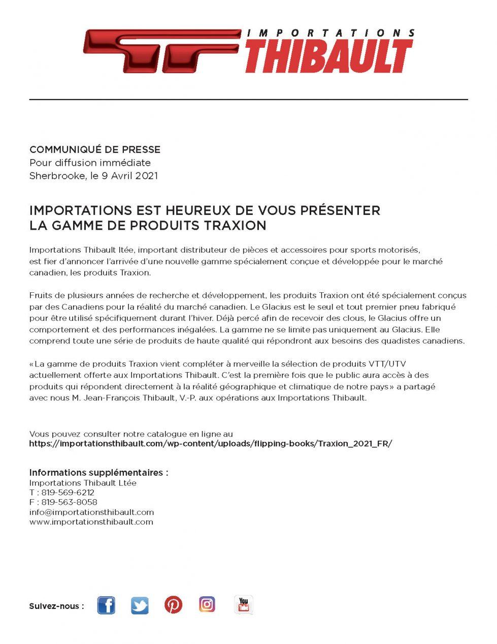 IMPORTATIONS EST HEUREUX DE VOUS PRÉSENTER LA GAMME DE PRODUITS TRAXION