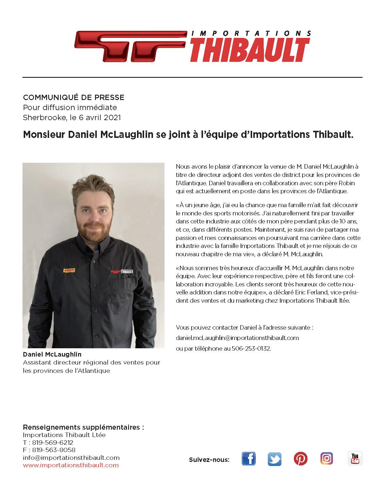 Monsieur Daniel McLaughlin se joint à l'équipe d'Importations Thibault