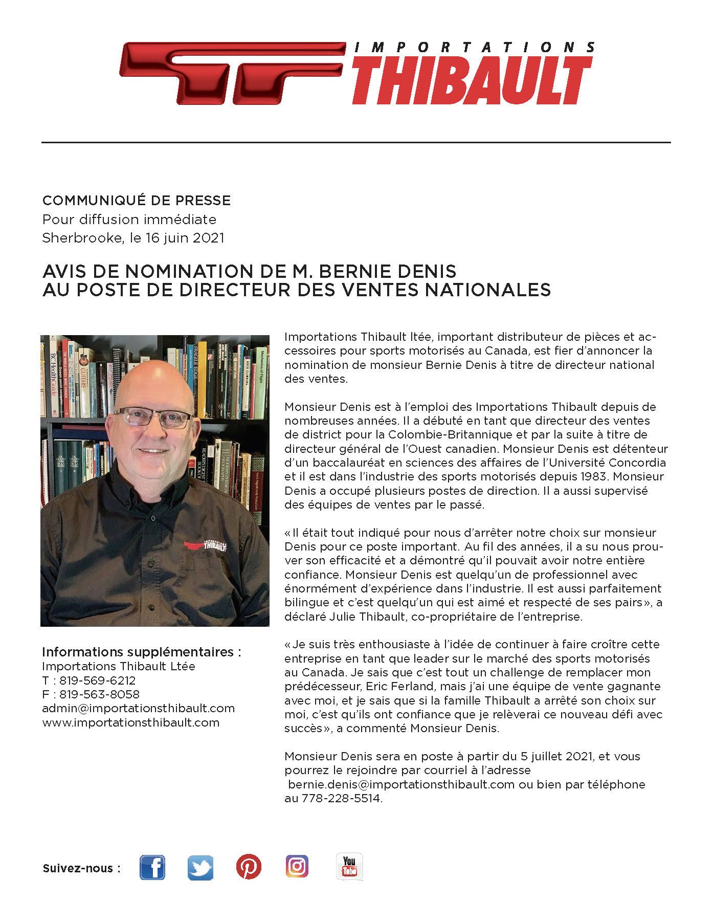 AVIS DE NOMINATION DE M. BERNIE DENIS AU POSTE DE DIRECTEUR DES VENTES NATIONALES